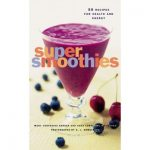 50 Super Smoothie Recipes Book for Health & Energy